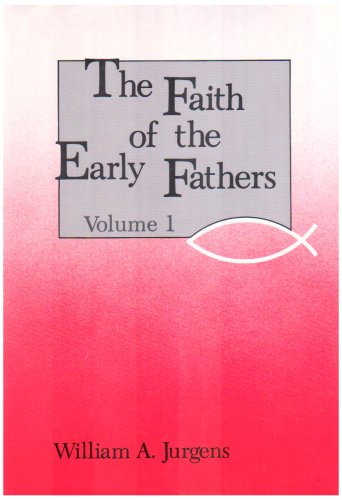 Faith of the Early Fathers Boxed Set