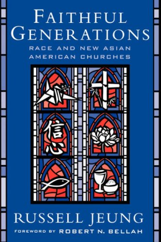 Faithful Generations: Race and New Asian American Churches 9780813535036