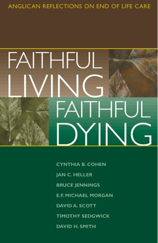 Faithful Living, Faithful Dying 9780819218308