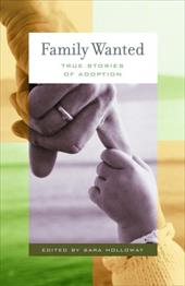 Family Wanted: Stories of Adoption 3412019