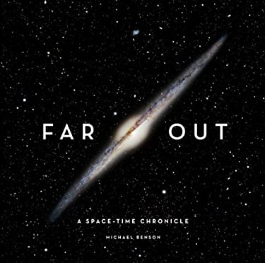 Far Out: A Space-Time Chronicle 9780810949485