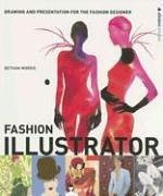Fashion Illustrator: Drawing and Presentation for the Fashion Designer