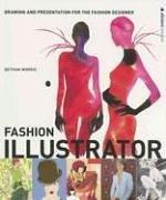 Fashion Illustrator: Drawing and Presentation for the Fashion Designer