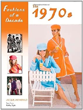 Fashions of a Decade: The 1970s 9780816067237