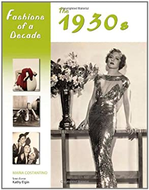 Fashions of a Decade: The 1930s 9780816067190