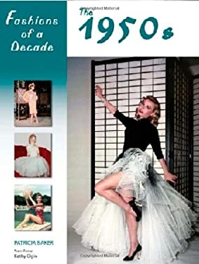 Fashions of a Decade: The 1950s 9780816067213