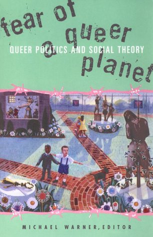 Fear of a Queer Planet 9780816623341