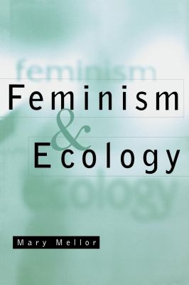 Feminism and Ecology 9780814756010