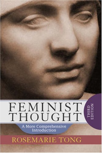 Feminist Thought: A More Comprehensive Introduction 9780813343754