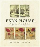 Fern House: A Year in an Artist's Garden