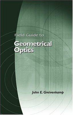 Field Guide to Geometrical Optics