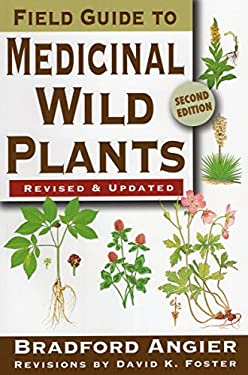 Field Guide to Medicinal Wild Plants 9780811734936