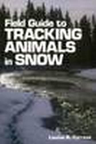 Field Guide to Tracking Animals in Snow 9780811722407