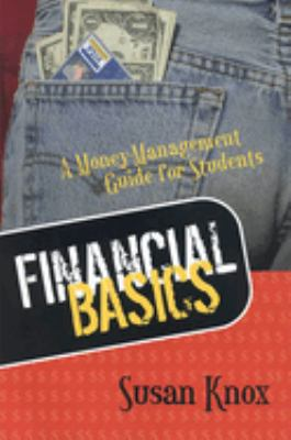 Financial Basics: Money-Management Guide for Students 9780814251300
