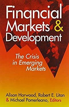 Financial Markets and Development: The Crisis in Emerging Markets 9780815734970