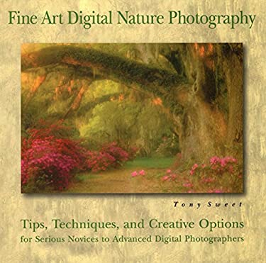 Fine Art Digital Nature Photography 9780811734943