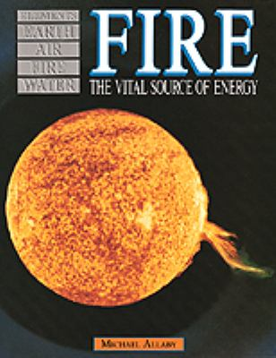Fire: The Vital Source of Energy 9780816027149