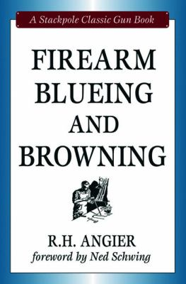 Firearm Blueing and Browning 9780811703260