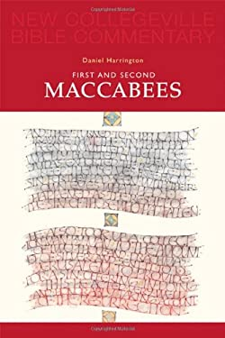First and Second Maccabees 9780814628461