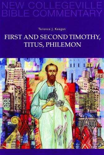 First and Second Timothy, Titus, Philemon 9780814628683