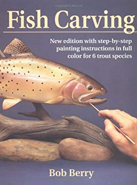 Fish Carving: 2nd Edition 9780811727679