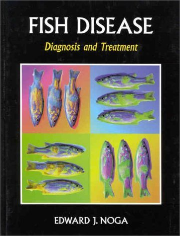 Fish Disease: Diagnosis and Treatment 9780813825588