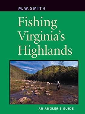 Fishing Virginia's Highlands 9780813926575