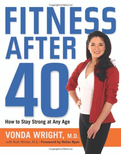 Fitness After 40: How to Stay Strong at Any Age 9780814409947