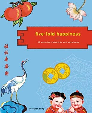 Five-Fold Happiness Notecards [With Envelopes 20 CT and Notecards 20 CT] 9780811843713