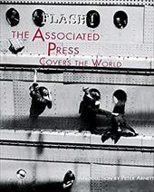 Flash!: The Associated Press Covers the World 3376892
