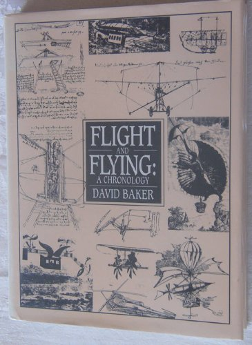 Flight and Flying: A Chronology 9780816018543