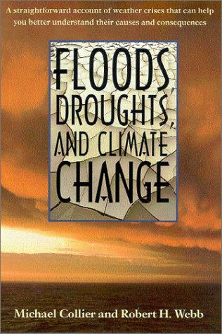 Floods, Droughts, and Climate Change 9780816522507