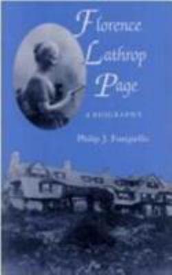 Florence Lathrop Page: A Biography 9780813914893