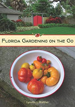Florida Gardening on the Go 9780813034355