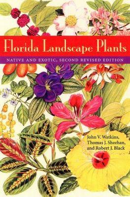 Florida Landscape Plants: Native and Exotic 9780813028385