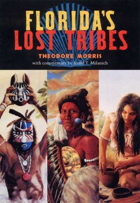 Florida's Lost Tribes 9780813027395