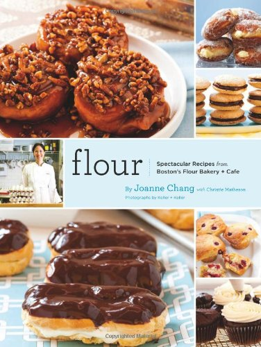 Flour: Spectacular Recipes from Boston's Flour Bakery + Cafe 9780811869447