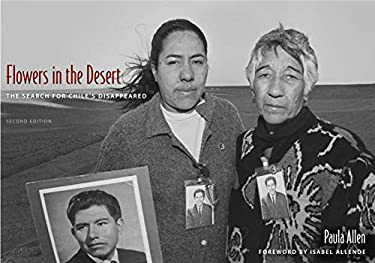 Flowers in the Desert: The Search for Chile's Disappeared 9780813044354