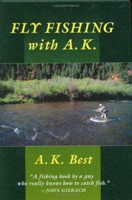 Fly-Fishing with A. K. 9780811701341