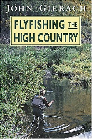 Flyfishing the High Country 9780811731720