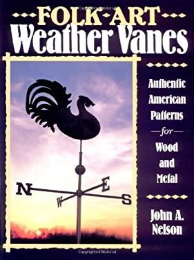 Folk Art Weather Vanes 9780811724067