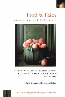 Food & Faith: Justice, Joy and Daily Bread 9780819224118