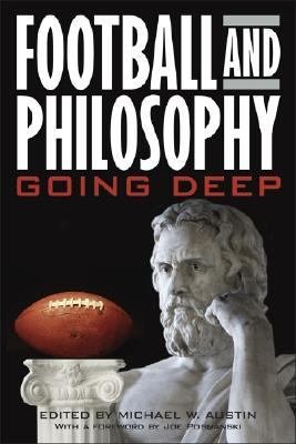 Football and Philosophy: Going Deep 9780813124957