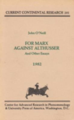 For Marx Against Althusser 9780819128157