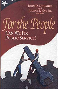 For the People: Can We Fix Public Service? 9780815718963