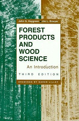 Forest Products and Wood Science 9780813822563