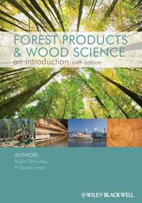 Forest Products and Wood Science: An Introduction 9780813820743