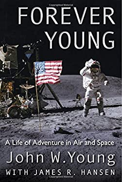 Forever Young: A Life of Adventure in Air and Space 9780813042091