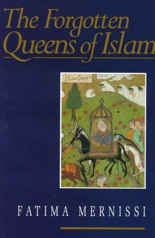 Forgotten Queens of Islam 9780816624393