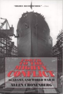 Forth to the Mighty Conflict: Alabama and Wprld War II 9780817350277